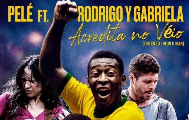 Pelé featuring Rodrigo Y Gabriela