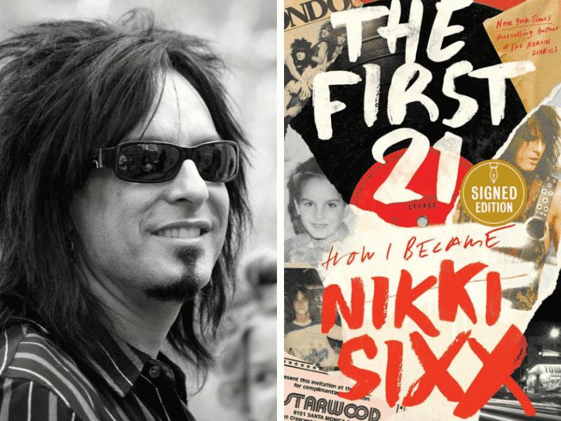 Nikki Sixx - The First 21