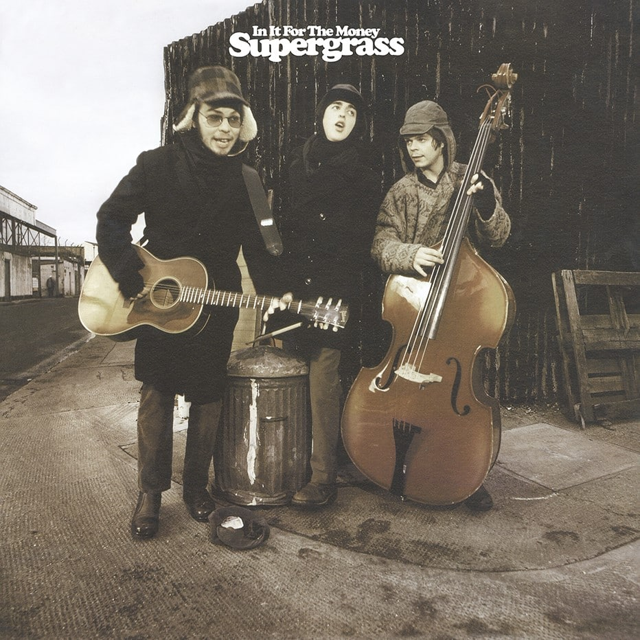 In It For The Money-Supergrass