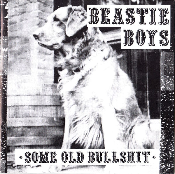 Some Old Bullshit_Beastie Boys