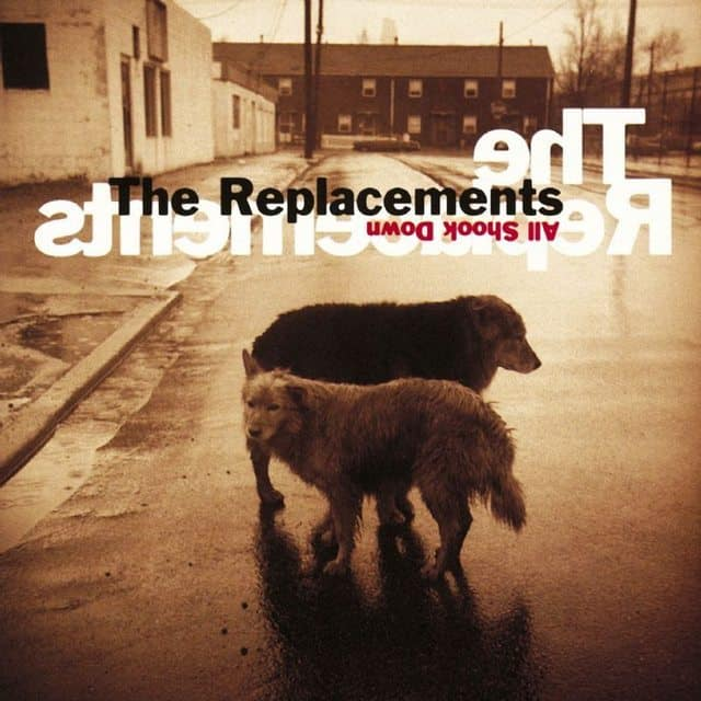 The Replacements_ All Shook Down