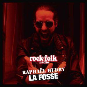 La Fosse - Rock&Folk radio