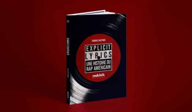 Explicit Lyrics: Une histoire du rap américain