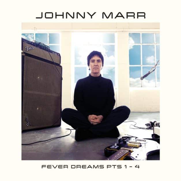 Johnny Marr-Fever Dreams Pts 1-4